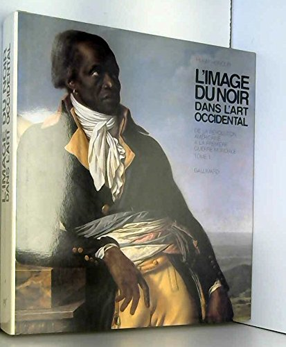 L'image du noir dans l'art occidental : Hugh Honour