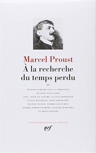 9782070111640: A LA Recherche Du Temps Perdu: 4