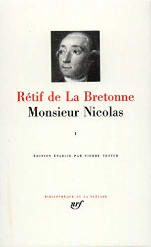 9782070111695: Retif de La Bretonne : Monsieur Nicolas, tome 1 : Premiere a Cinquieme Epoque [Bibliotheque de la Pleiade] (French Edition)