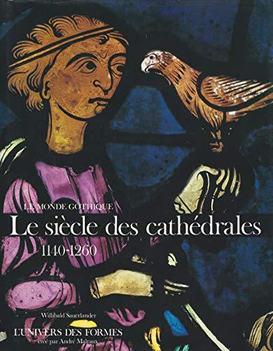 9782070111725: Le Monde gothique Tome 1 : Le Siècle des cathédrales