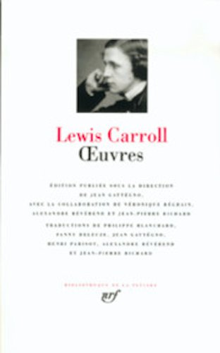 ?uvres (Bibliothèque de la Pléiade): Carroll,Lewis