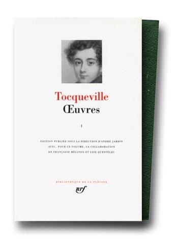 OEUVRES T01: TOCQUEVILLE ALEXIS DE