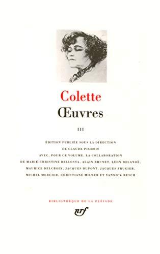 9782070112159: Colette : Oeuvres, tome 3 (Bibliotheque de la Pleiade) (French Edition)