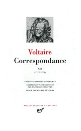 9782070112548: Correspondance 13 / Juillet 1777-1778 (French Edition) Bibliotheque de la Pleiade (Bibliothèque de la Pléiade)