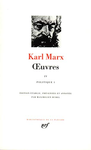 9782070112968: Marx : Oeuvres, tome 4 : politique