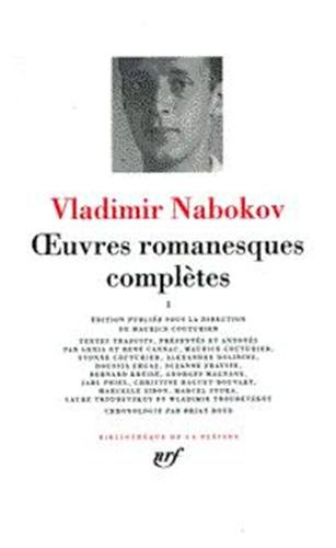9782070113002: Nabokov: Oeuvres romanesques completes, tome 1 : 1926-1938 [Bibliotheque de la Pleaide] (French Edition)