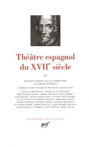 9782070113071: Theatre espagnol du XVIIe siecle Tome II [Bibliotheque de la Pleiade] (French Edition) (Bibliothèque de la Pléiade)