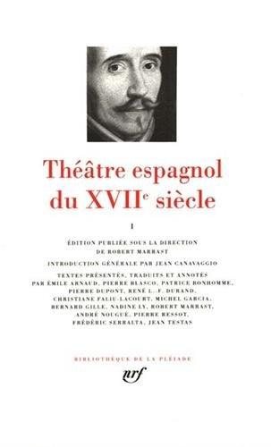 9782070113088: Theatre espagnol du XVIIe siecle, tome 1 [Bibliotheque de la Pleiade] (French Edition)