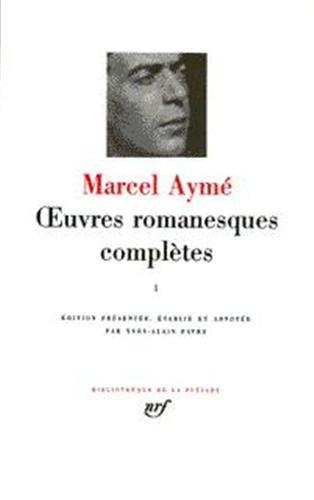 Oeuvres Romanesques Completes (Bibliotheque de la Pleiade) (French Edition) (Bibliotheque de la ...