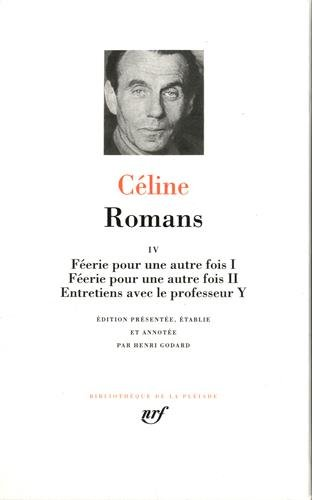 9782070113361: Céline : Romans, tome 4 (French Edition)