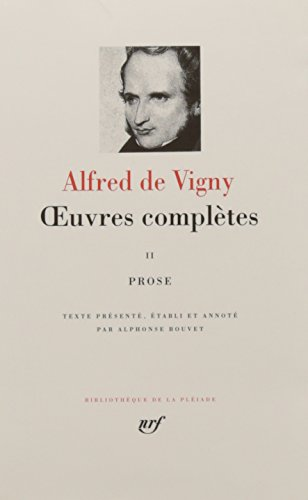9782070113392: Vigny : Oeuvres complètes, tome 2