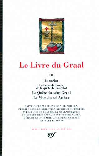 Le Livre du Graal, Tome 3 [Bibliotheque: Anonyme; Anonymous
