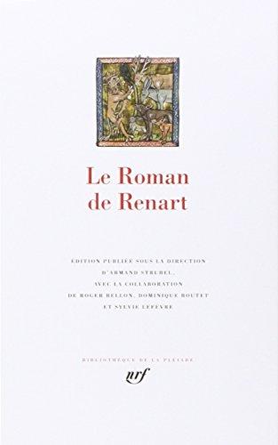 9782070113484: Le Roman de Renart (Bibliothèque de la Pléiade)