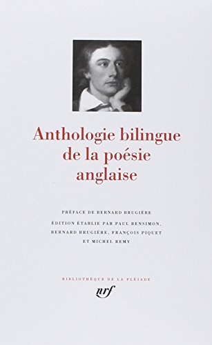 9782070113743: Anthologie Bilingue de la Poesie Anglaise ; Bilingual English/French Anthology of British Poetry [Bibliotheque de la Pleiade] (French Edition)