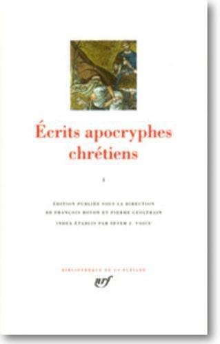 Ecrits apocryphes chrétiens, tome 1: Collectif