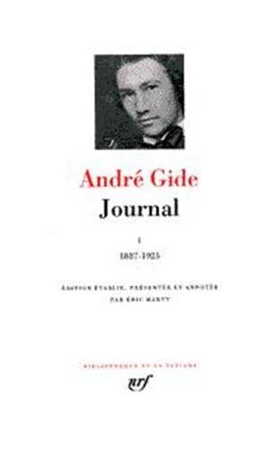 9782070113958: Gide : Journal, tome 1 : 1887 - 1925 (French Edition) (Bibliotheque de la Pleiade)