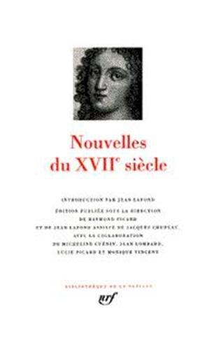 9782070114047: Nouvelles du XVIIe siècle. Edition publiée sous la direction de Raymond Picard. (Bibliothèque de la Pléiade, 435) (French Edition)