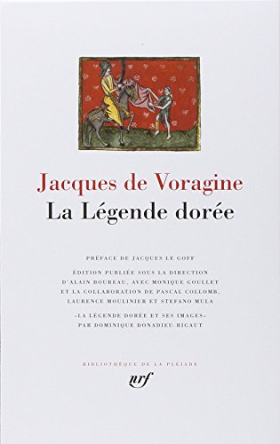 9782070114177: La Legende Doree [Bibliotheque de la Pleiade] (French Edition)