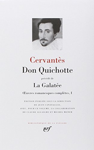 9782070114221: Don Quichotte précédé de « La Galatée » : Oeuvres romanesques complètes, I