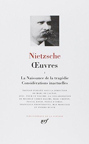 ?uvres (Tome 1) (Bibliothèque de la Pléiade): Nietzsche,Friedrich