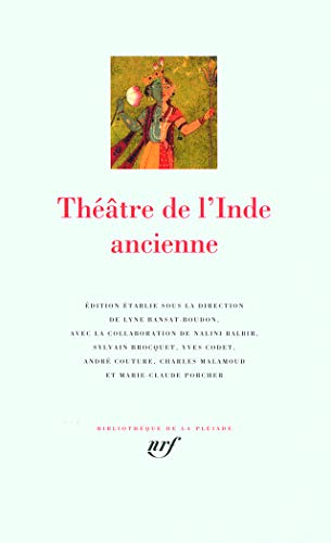 9782070114351: Theatre de l'Inde ancienne [Bibliotheque de la Pleiade] (French Edition)