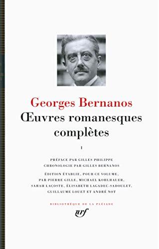 GEORGES BERNANOS : OEUVRES ROMANESQUES COMPLÈTES T.01: BERNANOS GEORGES