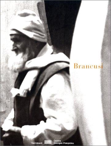 9782070115037: Constantin Brancusi 1876-1957