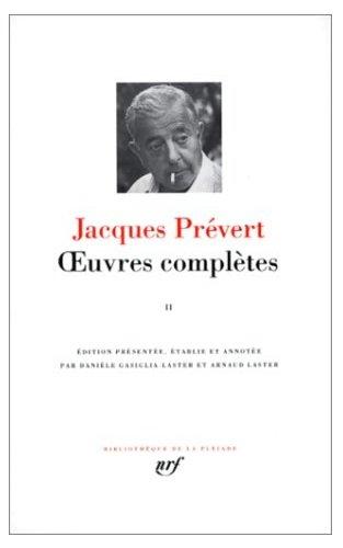 OEUVRES COMPLÈTES T02 (ILLUSTRÉ): PRÉVERT JACQUES