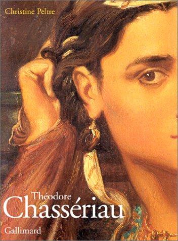 9782070115648: Théodore chassériau : Exposition, Grand Palais, printemps 2002