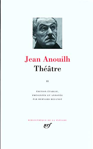 Theatre (French Edition): Anouilh, Jean