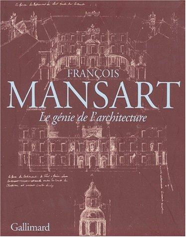 Francois Mansart: Le Genie De L'architecture Softcover: Babelon and Mignot; Babelon and Mignot