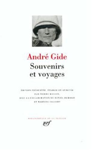 Gide : Souvenirs et voyages (Bibliotheque de la Pleiade) (French Edition): Andre Gide