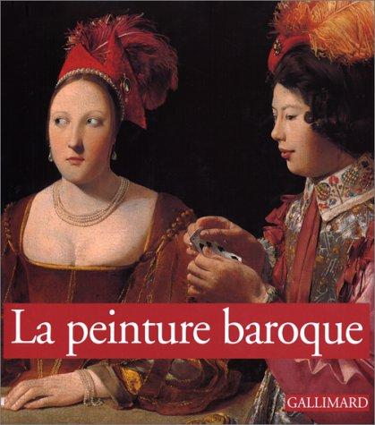 La peinture baroque: Castria, Francesca; Zuffi, Stefano