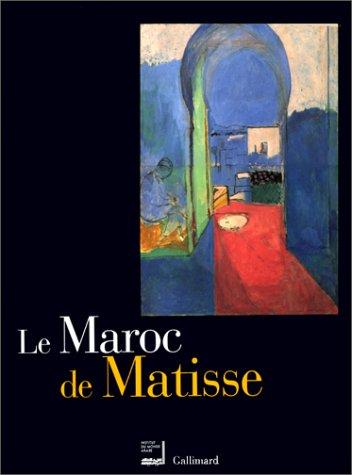 Le Maroc de Matisse. Exposition presentee a l'Institut du Monde Arabe.: A Chaplain In H. M. Indian ...
