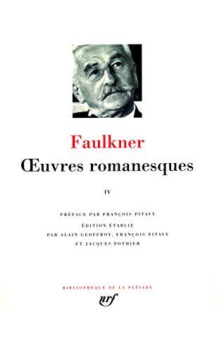 OEUVRES FAULKNER ROMANESQUES T.04: FAULKNER WILLIAM