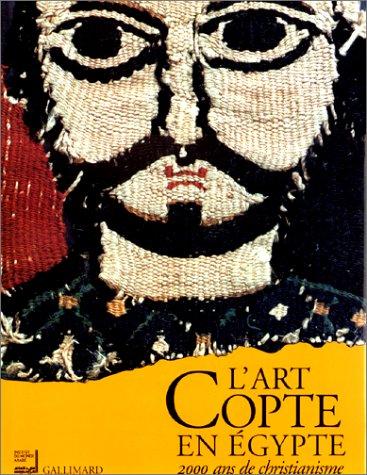 9782070116638: L'Art copte en Égypte, 2000 ans de christianisme
