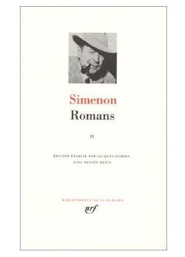 Romans 2 - (Bibliotheque de la Pleiade) (French Edition): Georges Simenon