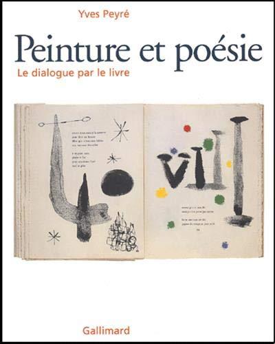 Peinture et poe?sie: Le dialogue par le livre, 1874-2000 (French Edition): Yves Peyre?
