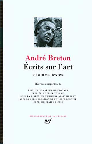 9782070116928: Œuvres complètes, IV : Écrits sur l'art et autres textes (Bibliothèque de la Pléiade)