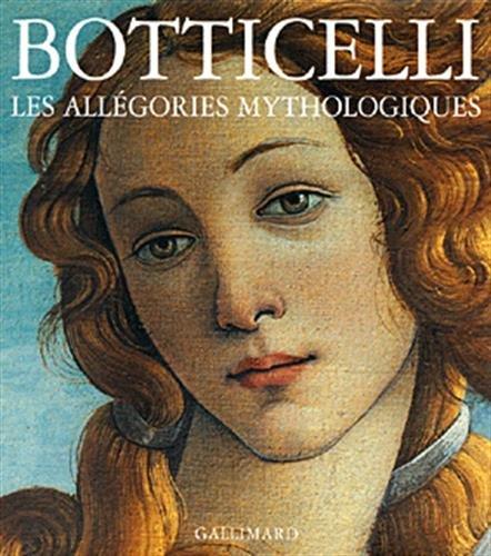 9782070117017: Botticelli : Les allégories mythologiques