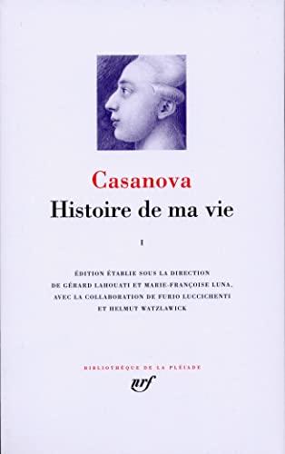 9782070117123: Histoire de ma vie [Bibliotheque de la Pleiade] (French Edition)