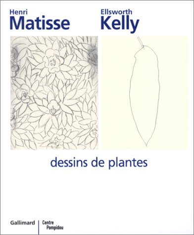 Henri Matisse - Ellsworth Kelly: Dessins de plantes (2070117154) by Labrusse, Rémi; Chassey, Eric de