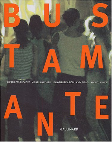 Jean-Marc Bustamante (French Edition): Alfred Pacquement