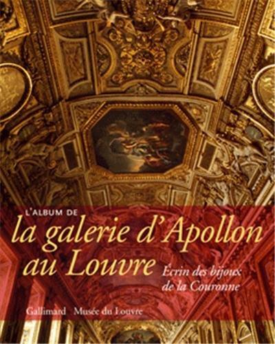 9782070118007: L'album de la galerie d'Apollon au Louvre (French Edition)