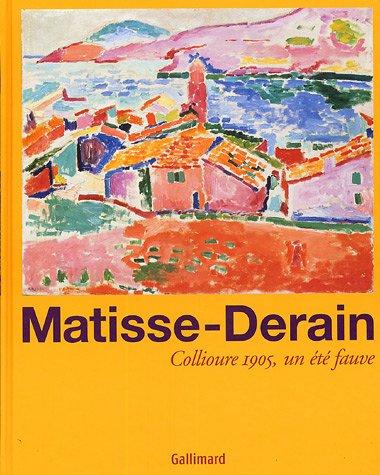 9782070118151: Matisse-Derain - Collioure 1905, un ete fauve