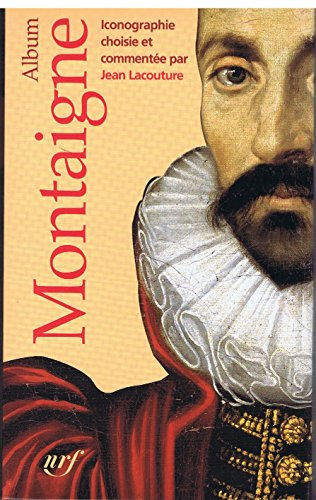 9782070118298: Album Montaigne