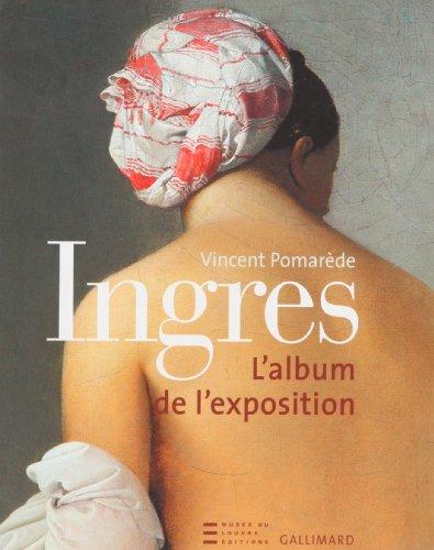 Ingres : Album de l'exposition: Vincent Pomarà de