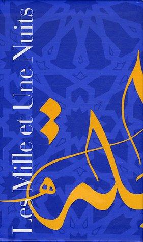 9782070118540: Les Mille et Une Nuits : Coffret en 2 volumes : Tome 2, Nuits 327 à 719 ; Tome 3, Nuits 719 à 1001 (Bibliothèque de la Pléiade)