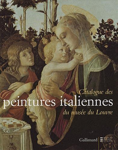9782070118564: Catalogue des peintures italiennes du musée du Louvre (French Edition)