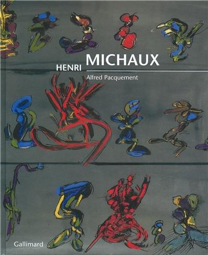 Henri Michaux (LIVRES D'ART) (9782070118724) by Pacquement, Alfred